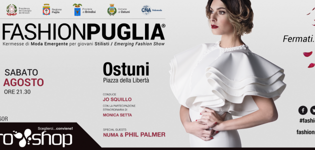 FashionPuglia 2017 – the day after