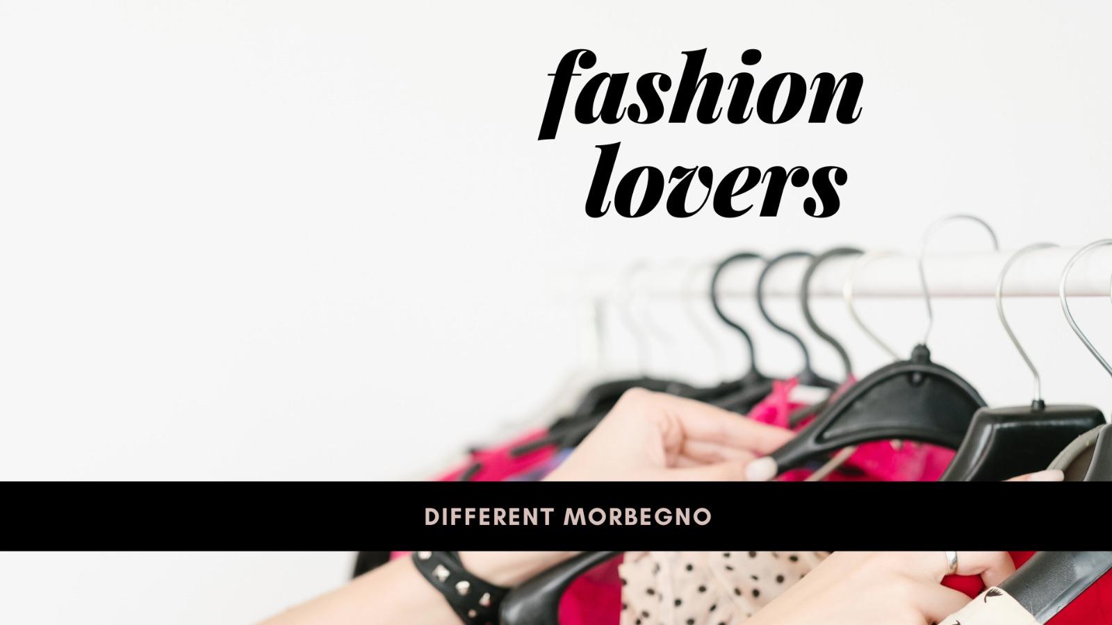 Fast fashion @Different_Morbegno