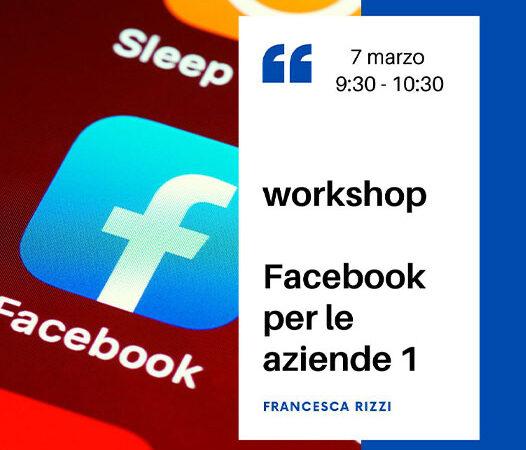 Facebook per le aziende 1 – 7 marzo